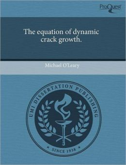 The Equation Of Dynamic Crack Growth.
