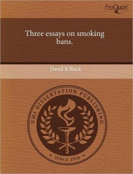 Three Essays On Smoking Bans.