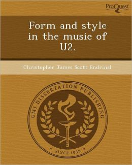 Form and style in the music of U2.