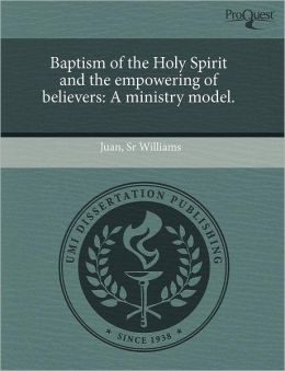 Baptism Of The Holy Spirit And The Empowering Of Believers