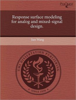 Response Surface Modeling For Analog And Mixed-Signal Design.