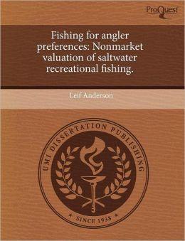 Fishing For Angler Preferences