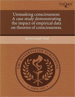 Unmasking Consciousness