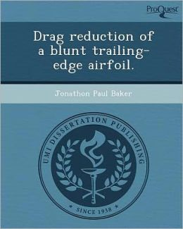 Drag reduction of a blunt trailing-edge airfoil.