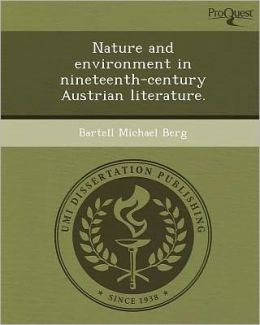Nature and environment in nineteenth-century Austrian literature.