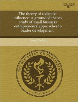 The Theory Of Collective Influence