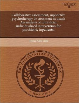 Collaborative Assessment, Supportive Psychotherapy Or Treatment As Usual