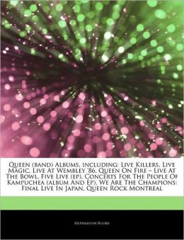 Download Queen (band) Albums, including: Live Killers, Live Magic, Live At Wembley '86, Queen On Fire - Live At The Bowl, Five Live (ep), Concerts For The .