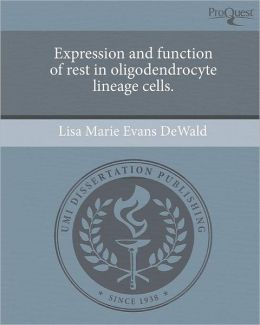 Expression and function of rest in oligodendrocyte lineage cells.
