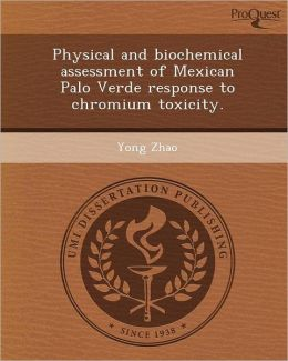 Physical and biochemical assessment of Mexican Palo Verde response to chromium toxicity.