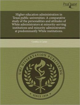 Higher Education Administration In Texas Public Universities