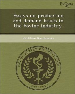 Essays on production and demand issues in the bovine industry.