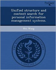 Unified structure and content search for personal information management systems.