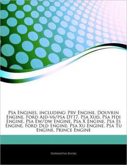 Psa Engines, including: Prv Engine, Douvrin Engine, Ford Ajd-v6/psa Dt17, Psa Xud, Psa Hdi Engine, Psa Ew/dw Engine, Psa X Engine, Psa Es Engine, Ford Dld Engine, Psa Xu Engine, Psa Tu Engine, Prince Engine