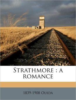 Strathmore: a romance