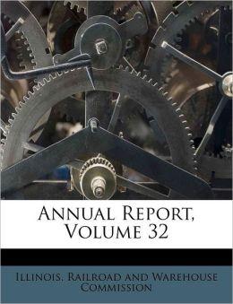 Annual Report, Volume 32