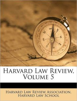 Harvard Law Review, Volume 5