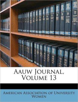 Aauw Journal, Volume 13