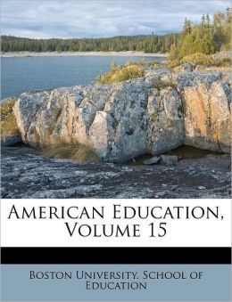 American Education, Volume 15