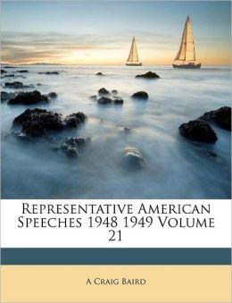 Representative American Speeches 1948 1949 Volume 21