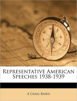 Representative American Speeches 1938-1939