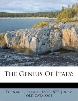 The Genius Of Italy