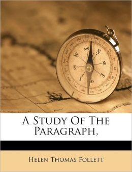 A Study Of The Paragraph,