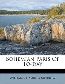 Bohemian Paris Of To-day