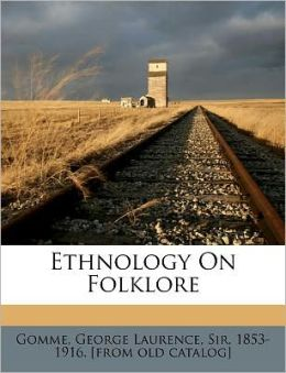Ethnology On Folklore