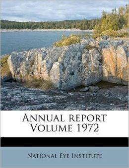 Annual report Volume 1972