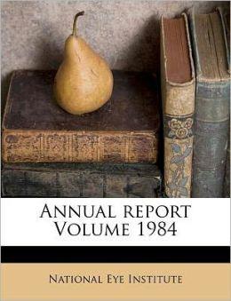 Annual report Volume 1984