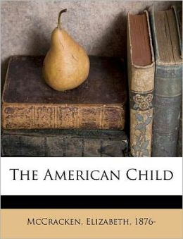 The American Child
