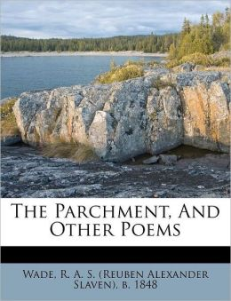 The Parchment, And Other Poems
