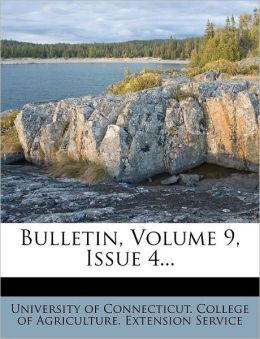 Bulletin, Volume 9, Issue 4...