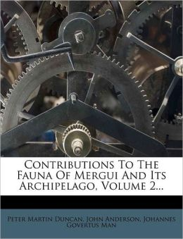 Contributions To The Fauna Of Mergui And Its Archipelago, Volume 2...