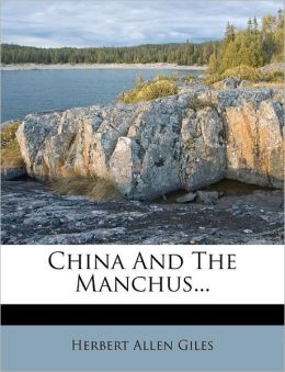 China And The Manchus...