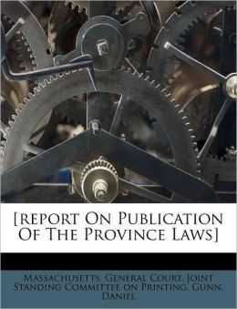 [report On Publication Of The Province Laws]
