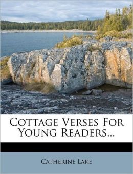 Cottage Verses For Young Readers...