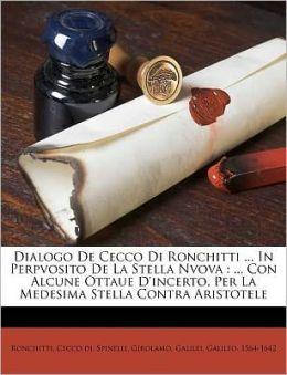 Dialogo De Cecco Di Ronchitti ... In Perpvosito De La Stella Nvova