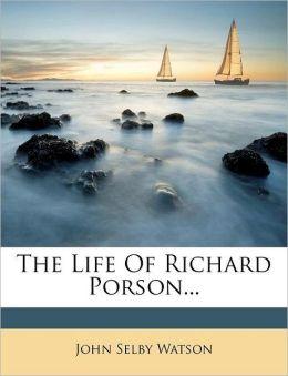 The Life Of Richard Porson...