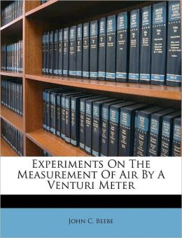 Experiments On The Measurement Of Air By A Venturi Meter