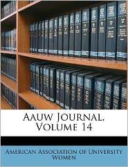 Aauw Journal, Volume 14