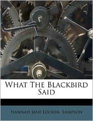 What The Blackbird Said