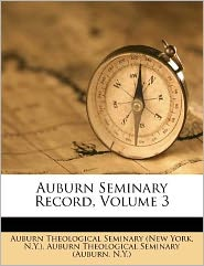 Auburn Seminary Record, Volume 3