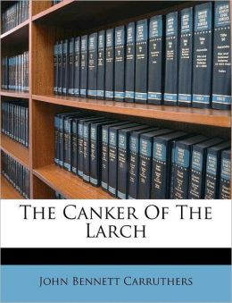 The Canker Of The Larch
