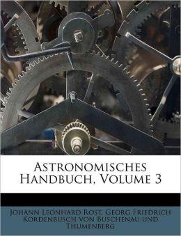Astronomisches Handbuch, Volume 3