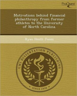 Motivations behind financial philanthropy from former athletes to the University of North Carolina.