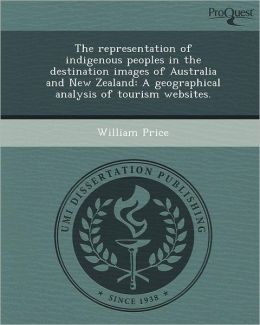 The representation of indigenous peoples in the destination images of Australia and New Zealand: A geographical analysis of tourism websites.
