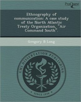 Ethnography of communication: A case study of the North Atlantic Treaty Organization,