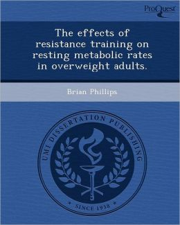The effects of resistance training on resting metabolic rates in overweight adults.